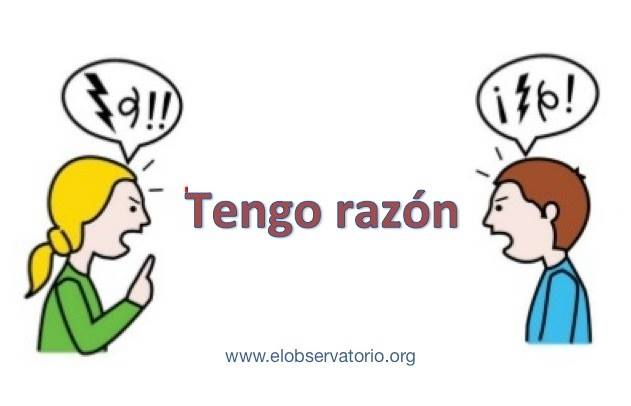 PREFIERO TENER RAZÓN A SER FELIZ